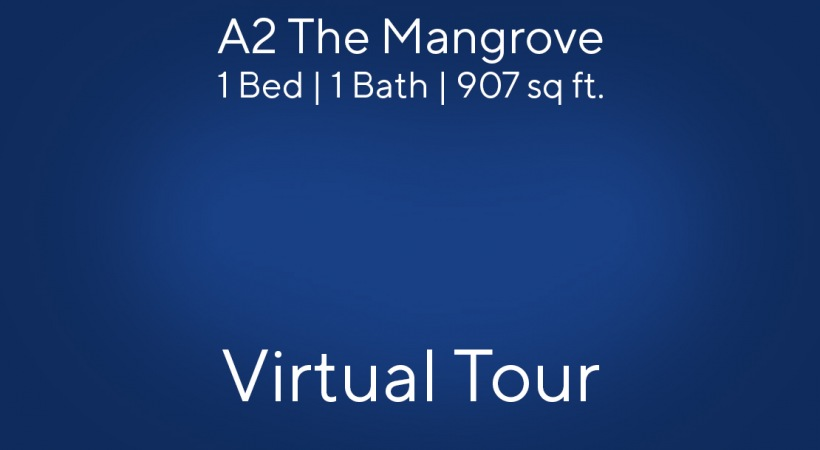 A2 The Mangrove Virtual Tour | 1 Bed/1 Bath