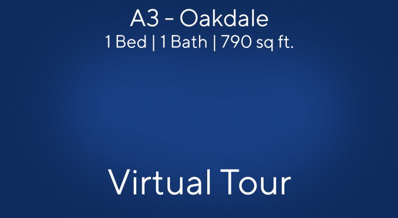 A3 - Oakdale Virtual Tour | 1 Bed/1 Bath