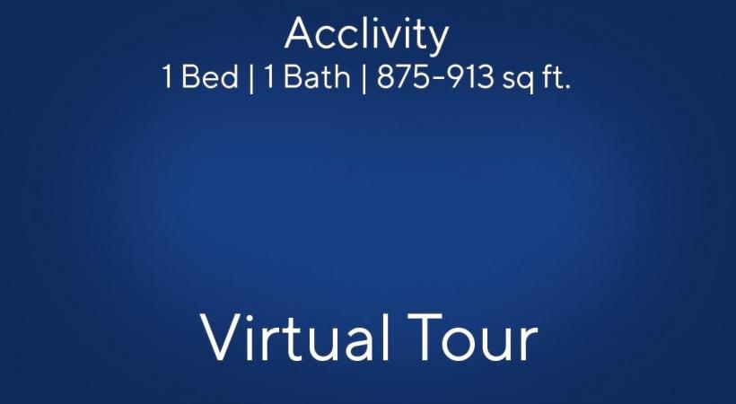 Acclivity Virtual Tour | 1 Bed/1 Bath