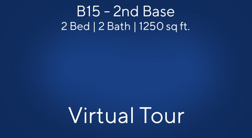 B15 Virtual Tour | 2 Bed/2 Bath