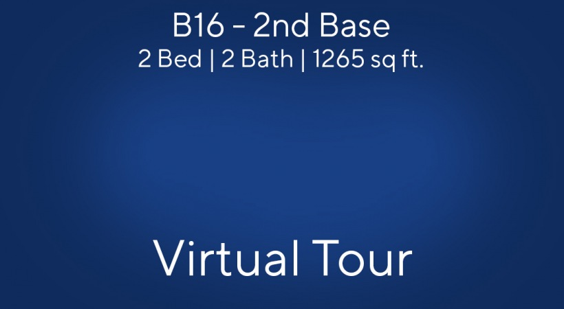 B16 Virtual Tour | 2 Bed/2 Bath