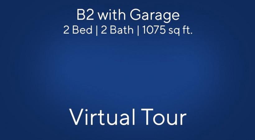 B2 with Garage Floor Plan Virtual Tour | 2 Bed/2 Bath