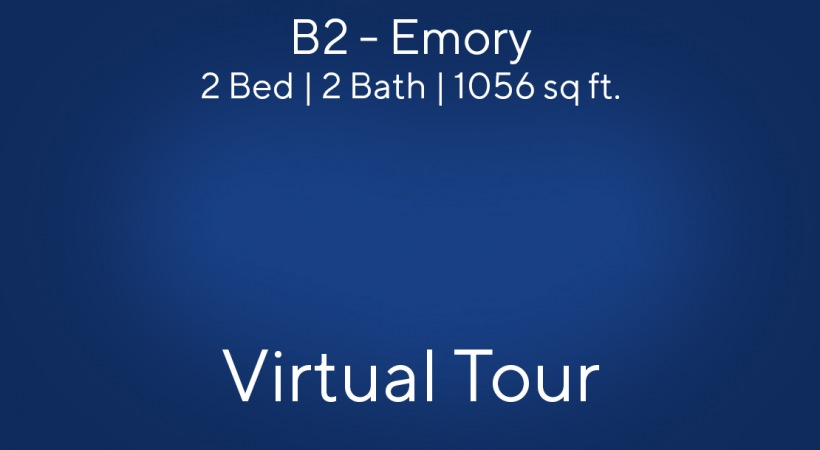 B2 - Emory Virtual Tour | 2 Bed/2 Bath