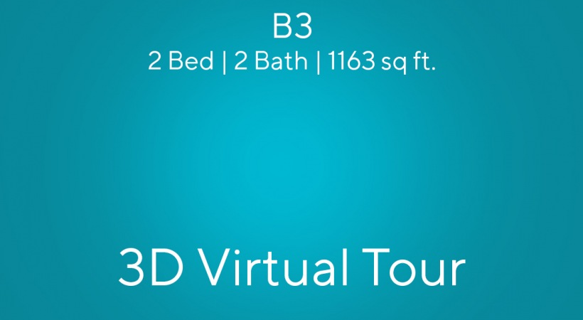 B3 3D Virtual Tour   2 Bed/2 Bath