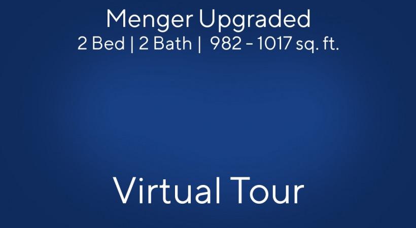 Menger-Upgraded 2 Bed   2 Bath   982 - 1017 sq. ft.