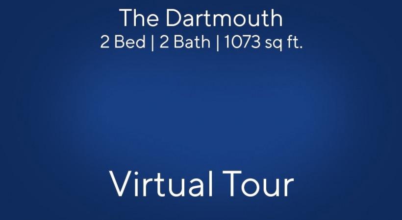 The Dartmouth Virtual Tour | 2 Bed/2 Bath