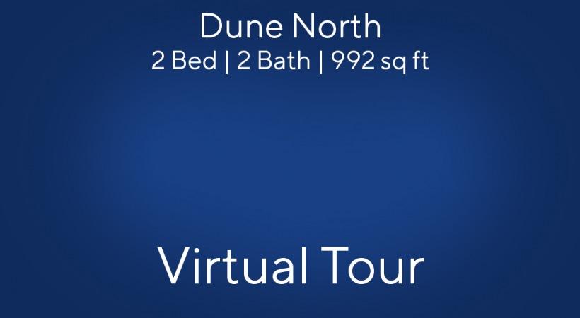 Dune North 3D Virtual Tour   2 Bed/2 Bath