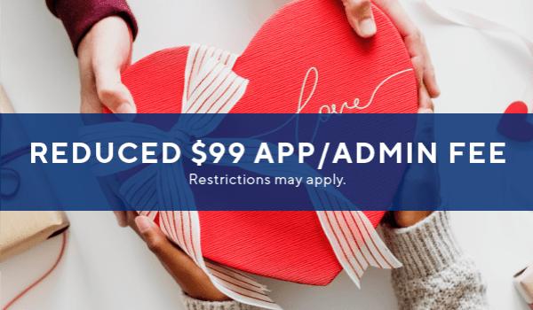 Special: $99 app/admin fee