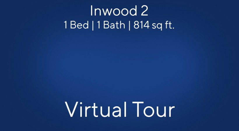 Inwood 2 Virtual Tour | 1 Bed/1 Bath