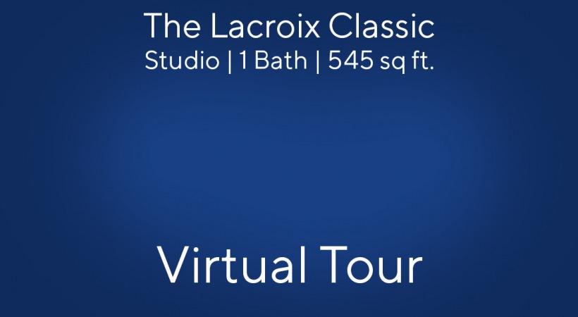 The Lacroix Classic Virtual Tour | Studio/1 Bath