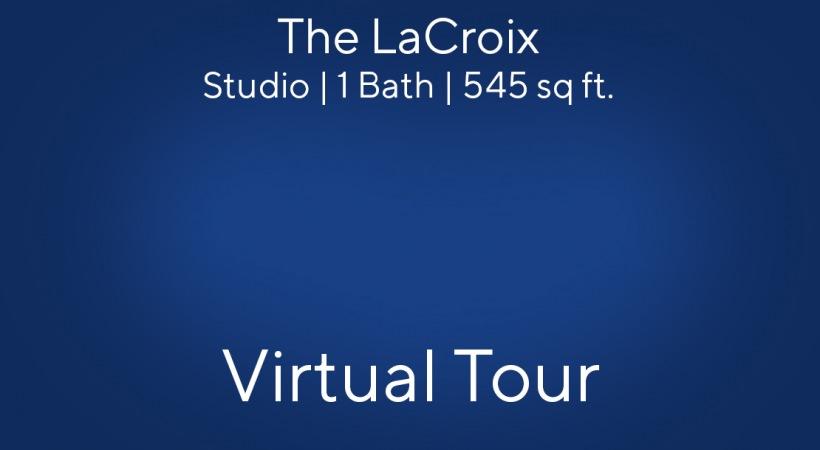 The LaCroix Virtual Tour | Studio/1 Bath