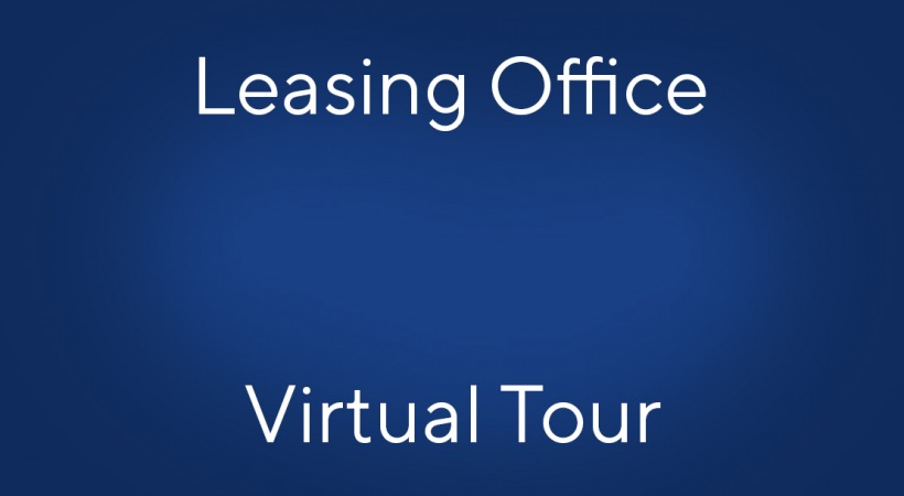 Leasing Office Virtual Tour