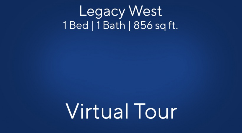 Legacy West Floor Plan Virtual Tour | 1 Bed/1 Bath