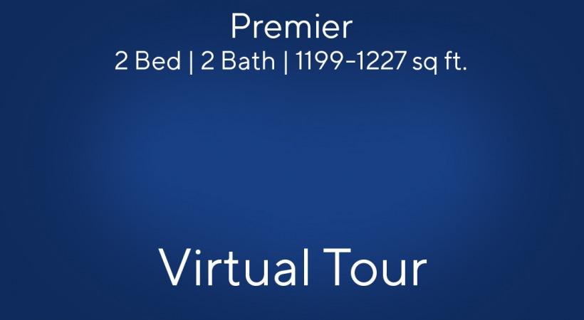 Premier Virtual Tour | 2 Bed/2 Bath