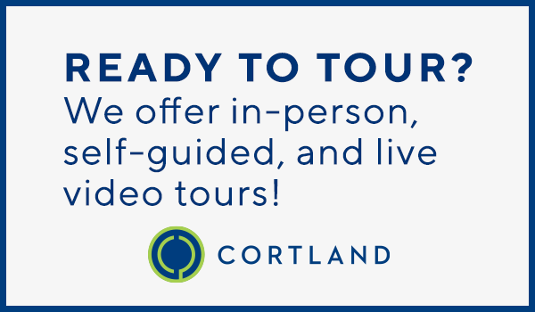 Tour Your Way and Move-in Today