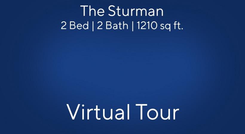The Sturman Virtual Tour | 2 Bed/2 Bath