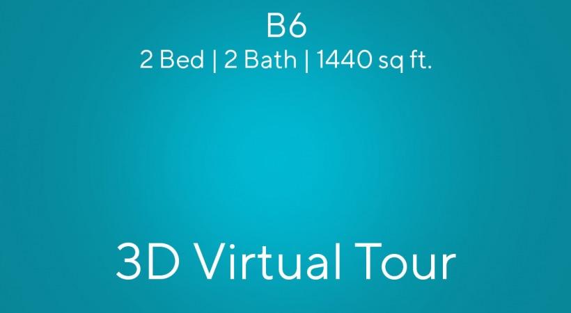 B6 Virtual Tour | 2 Bed/2 Bath