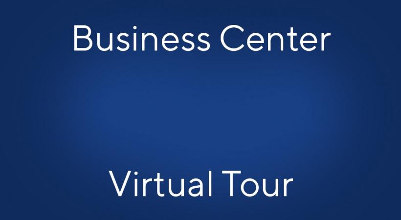 Business Center Virtual Tour