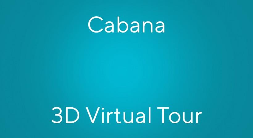 Cabana Virtual Tour