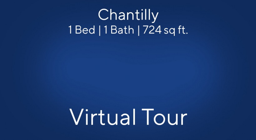 Chantilly Virtual Tour | 1 Bed/1 Bath