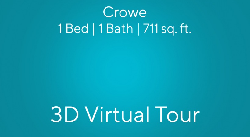 Crowe Virtual Tour | 1 Bed/1 Bath