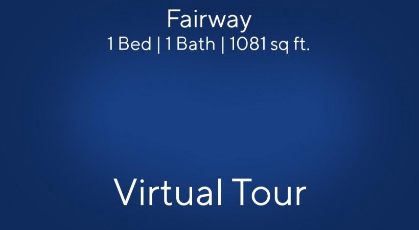 Fairway Virtual Tour | 1 Bed/1 Bath