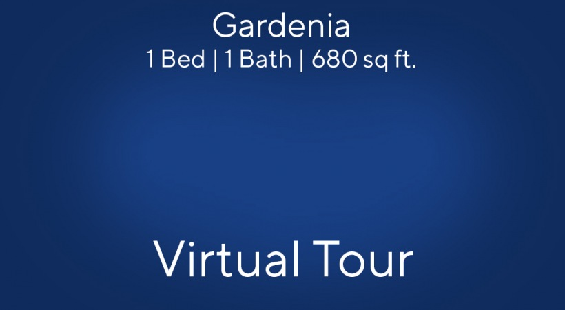 Gardenia Virtual Tour | 1 Bed/1 Bath