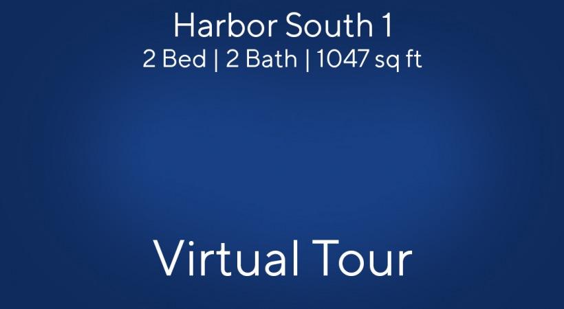 Harbor South 1 Virtual Tour   2 Bed/2 Bath