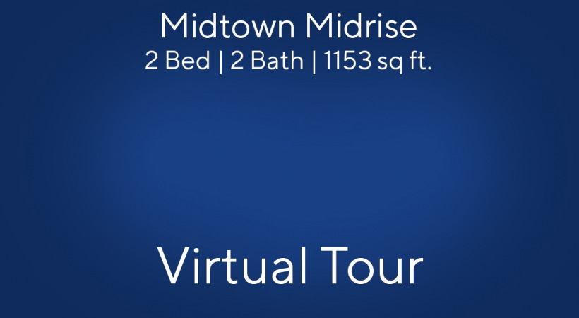 Midtown Midrise | 2 Bed/2 Bath