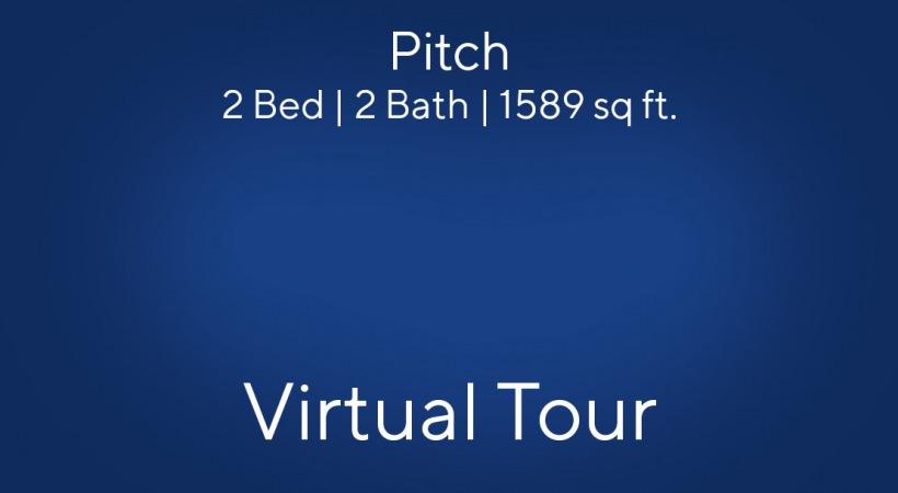 Pitch Virtual Tour | 2 Bed/2 Bath